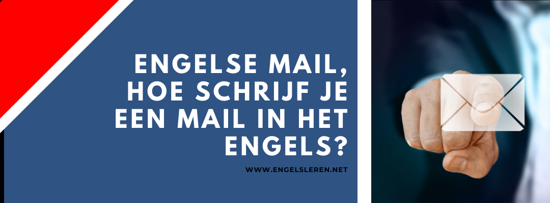 Engelse mail, hoe schrijf je een e-mail in het Engels?